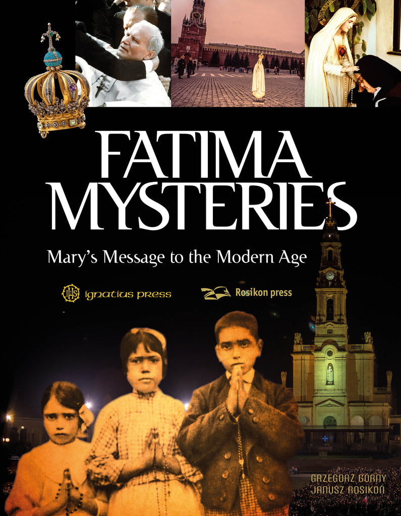 Fatima Mysteries - Mary's Message to the Modern Age - Catholic Shoppe USA