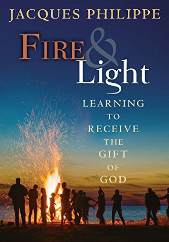 Fire & Light - Learning to Receive the Gift of God