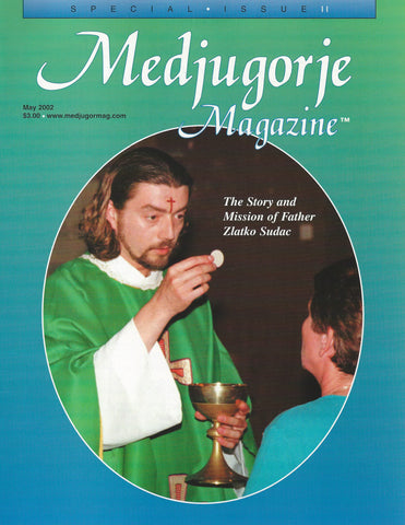Medjugorje Magazine Father Sudac Special Issue - Catholic Shoppe USA