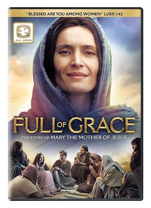 Full of Grace - The Story of Mary the Mother of Jesus - Catholic Shoppe USA