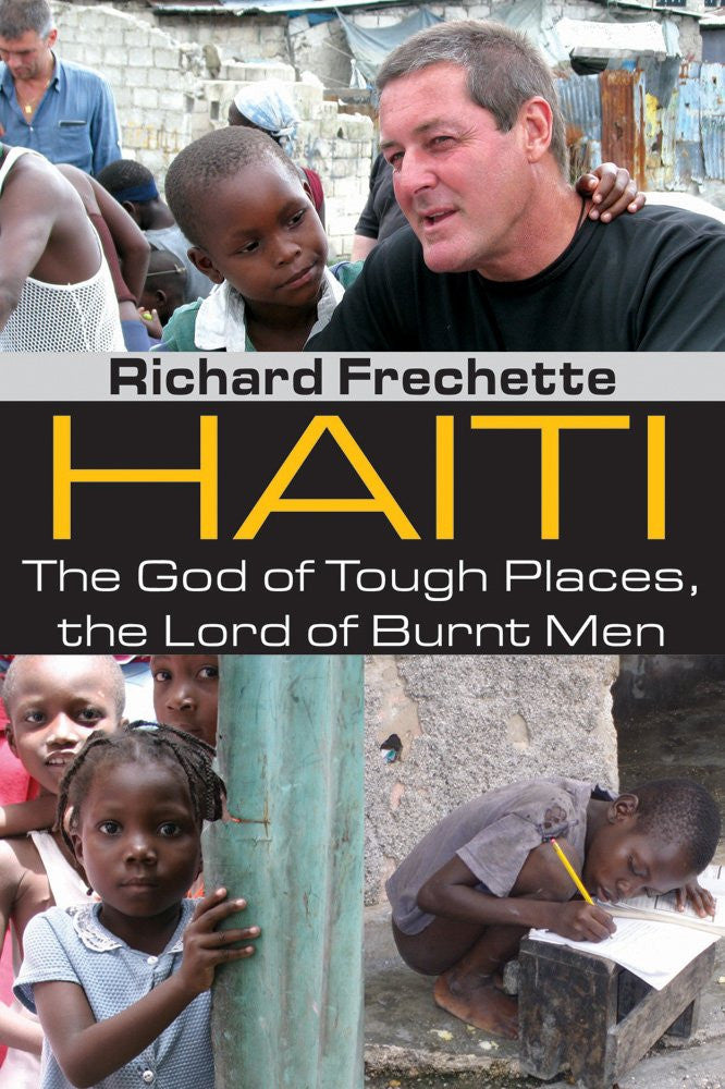 Haiti - The God of Tough Places, the Lord of Burnt Men - Catholic Shoppe USA