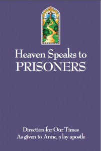 Heaven Speaks To Prisoners - Catholic Shoppe USA