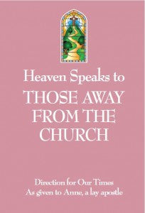 Heaven Speaks To Those Away From The Church - Catholic Shoppe USA