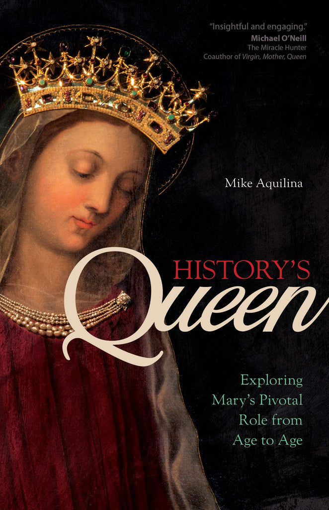 History's Queen - Exploring Mary's Pivotal Role from Age to Age