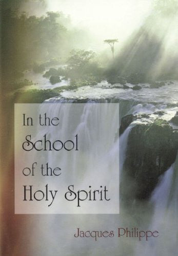 In the School of the Holy Spirit - Catholic Shoppe USA