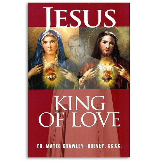 Jesus King of Love - Catholic Shoppe USA