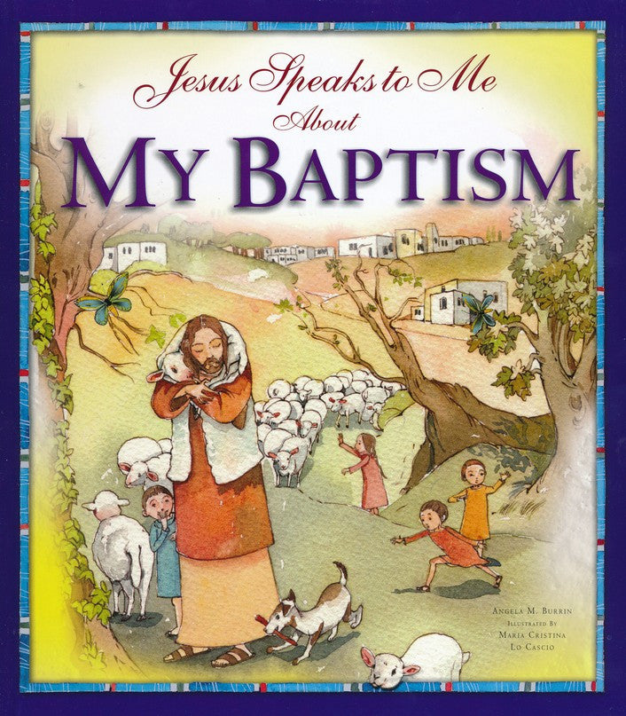 Jesus Speaks to Me About My Baptism - Catholic Shoppe USA