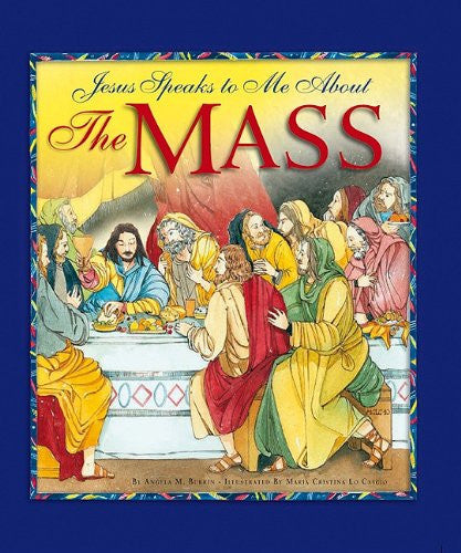 Jesus Speaks To Me About The Mass - Catholic Shoppe USA