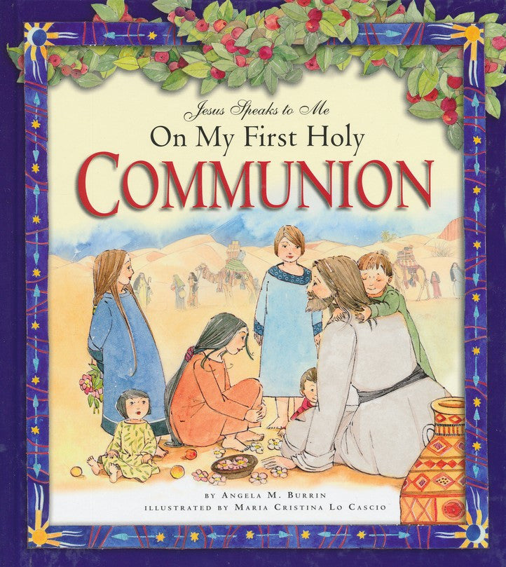Jesus Speaks to Me on My First Holy Communion - Catholic Shoppe USA