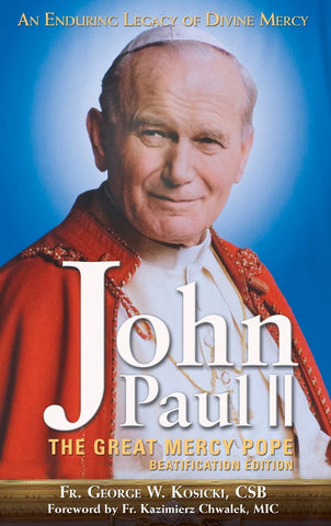 John Paul II - The Great Mercy Pope - Catholic Shoppe USA
