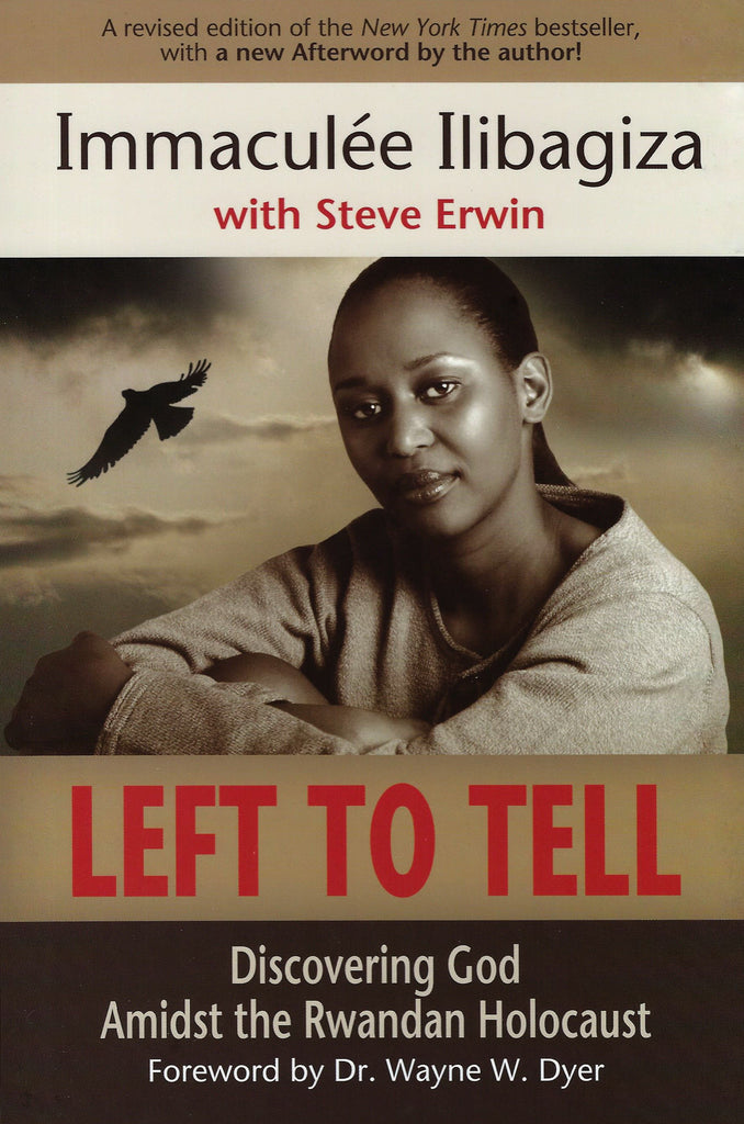 Left To Tell - Discovering God Amidst the Rwandan Holocaust