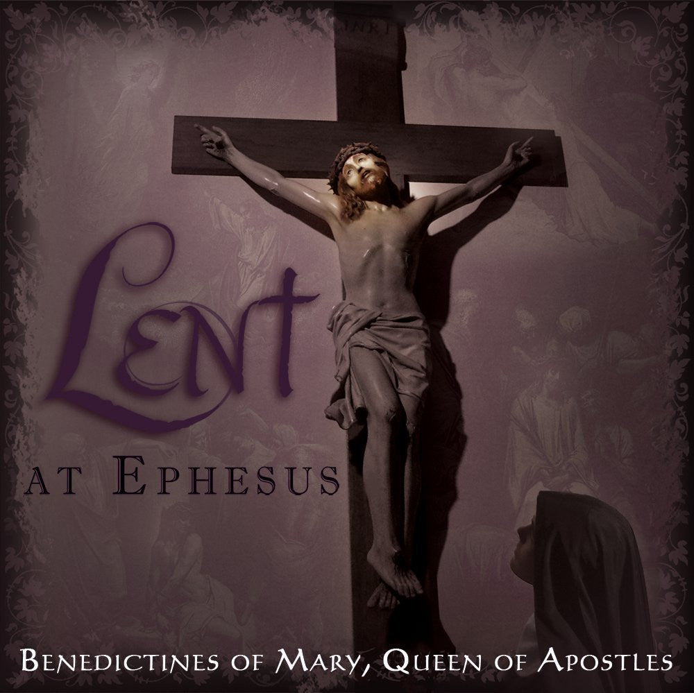 Lent at Ephesus - Catholic Shoppe USA