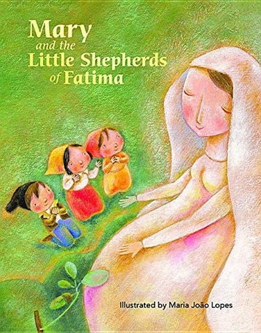 Mary and the Little Shepherds of Fatima - Catholic Shoppe USA