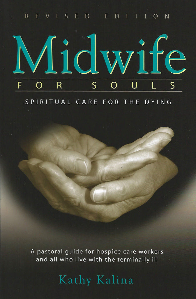 Midwife for Souls - Spiritual Care for the Dying - Catholic Shoppe USA