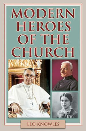 Modern Heroes of the Church - Catholic Shoppe USA