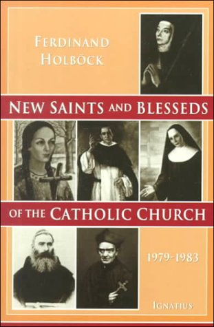 New Saints and Blesseds of the Catholic Church  1979-1983