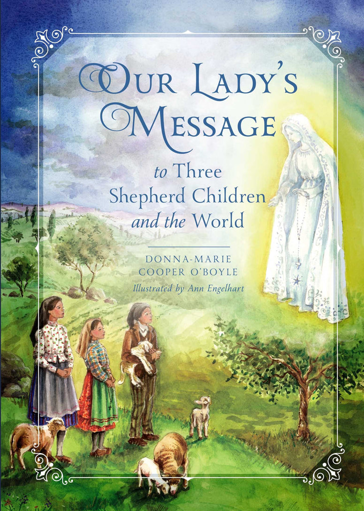 Our Lady's Message to Three Shepherd Children and the World - Catholic Shoppe USA
