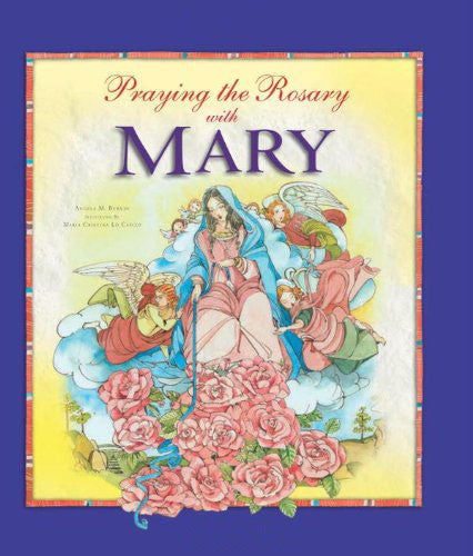 Praying The Rosary With Mary - Catholic Shoppe USA
