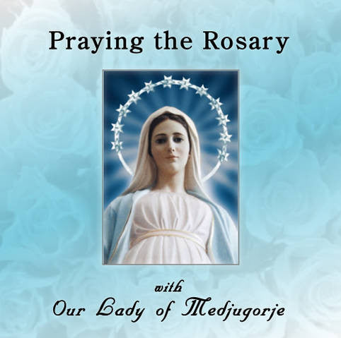 Praying the Rosary with Our Lady of Medjugorje - Catholic Shoppe USA