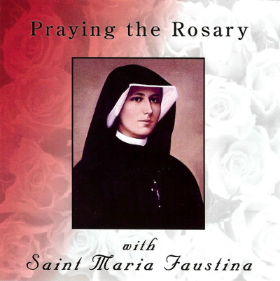 Praying the Rosary with St. Maria Faustina - Catholic Shoppe USA