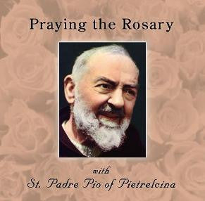 Praying the Rosary with St. Padre Pio of Pietrelcina - Catholic Shoppe USA