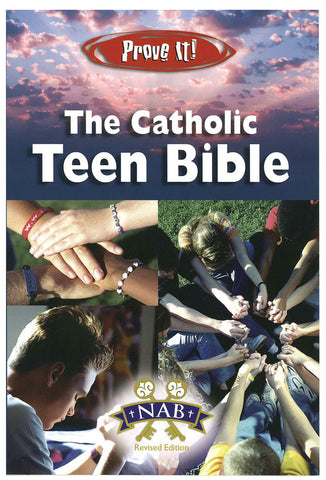 The Catholic Teen Bible - Prove It! - Catholic Shoppe USA