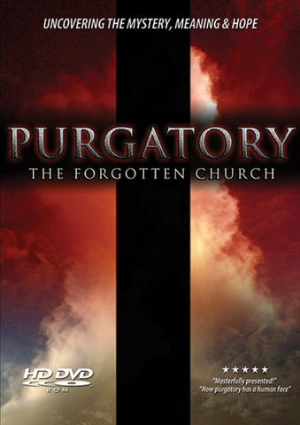Purgatory - The Forgotten Church - Catholic Shoppe USA