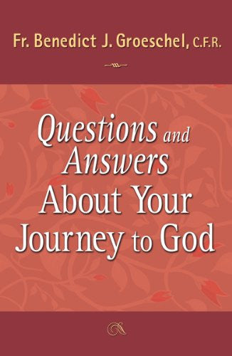 Questions and Answers About Your Journey to God - Catholic Shoppe USA