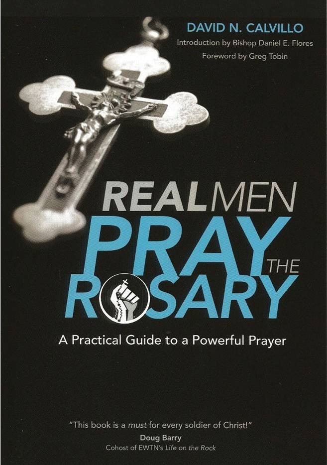 Real Men Pray the Rosary - Catholic Shoppe USA