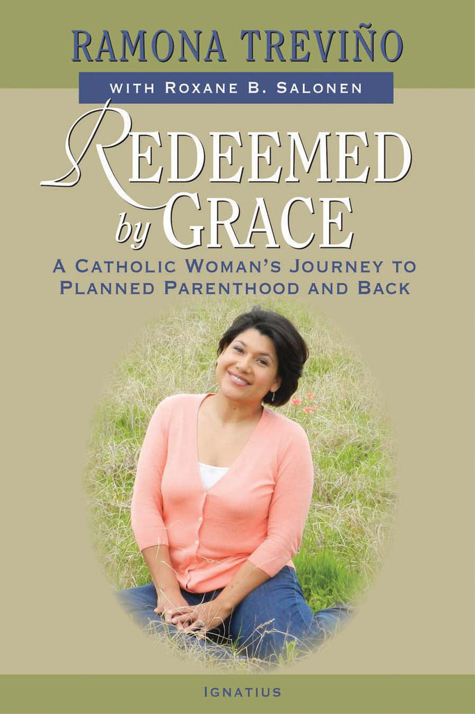 Redeemed by Grace - A Catholic Woman's Journey to Planned Parenthood and Back - Catholic Shoppe USA