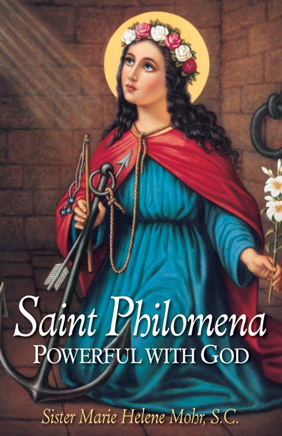 Saint Philomena - Powerful with God