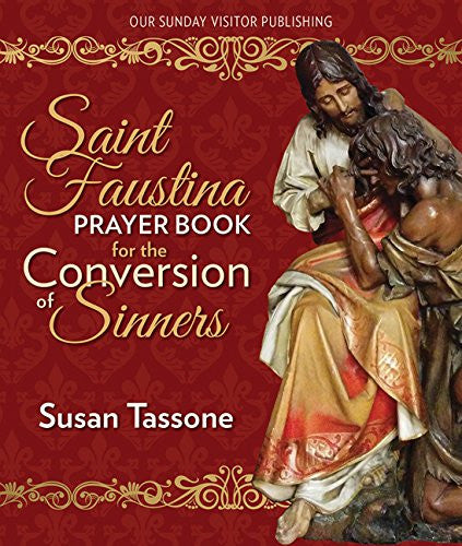 Saint Faustina Prayer Book for the Conversion of Sinners