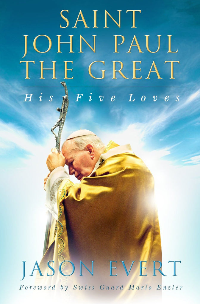 Saint John Paul the Great - His Five Loves - Catholic Shoppe USA