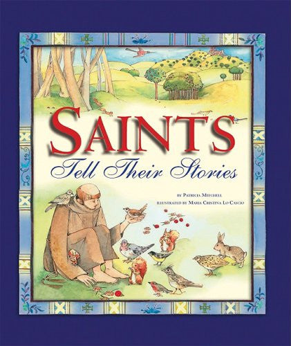 Saints Tell Their Stories - Catholic Shoppe USA