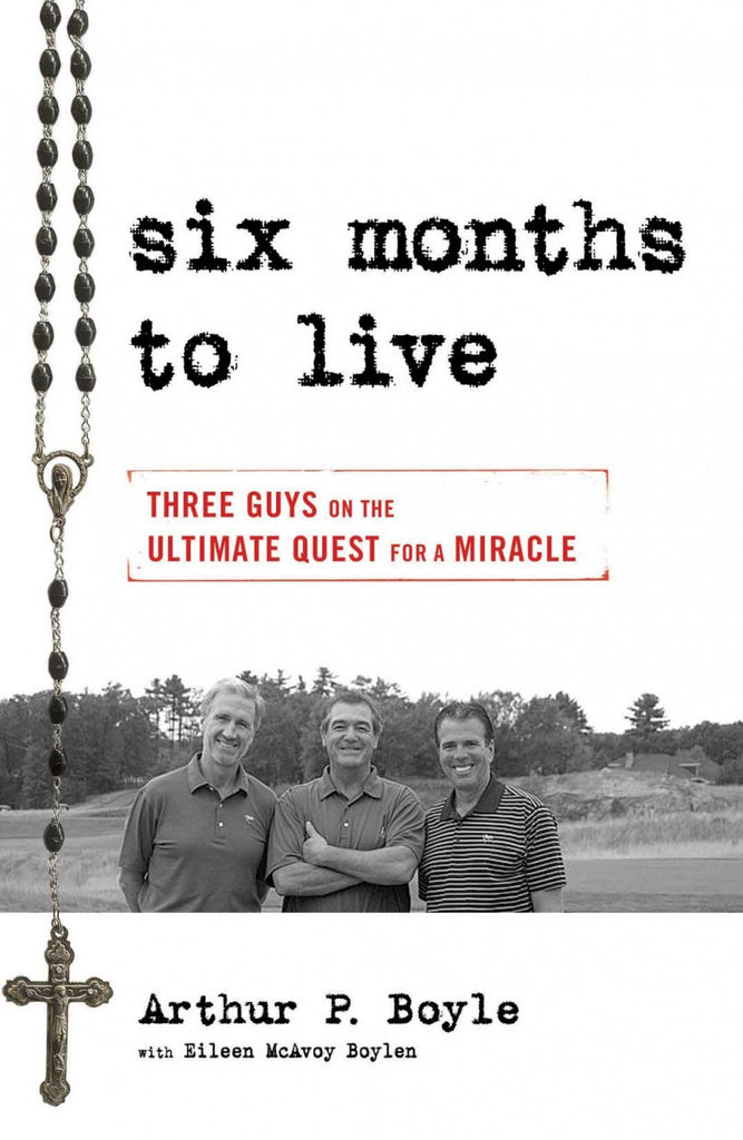 Six Months to Live - Catholic Shoppe USA