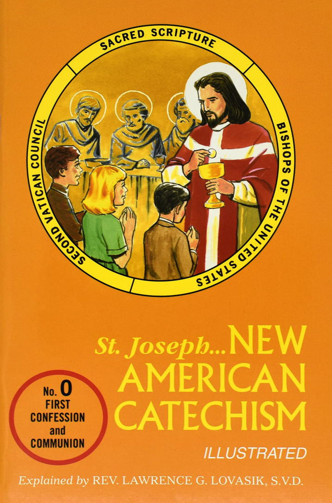 St. Joseph New American Catechism - No. 0 First Confession and Communion