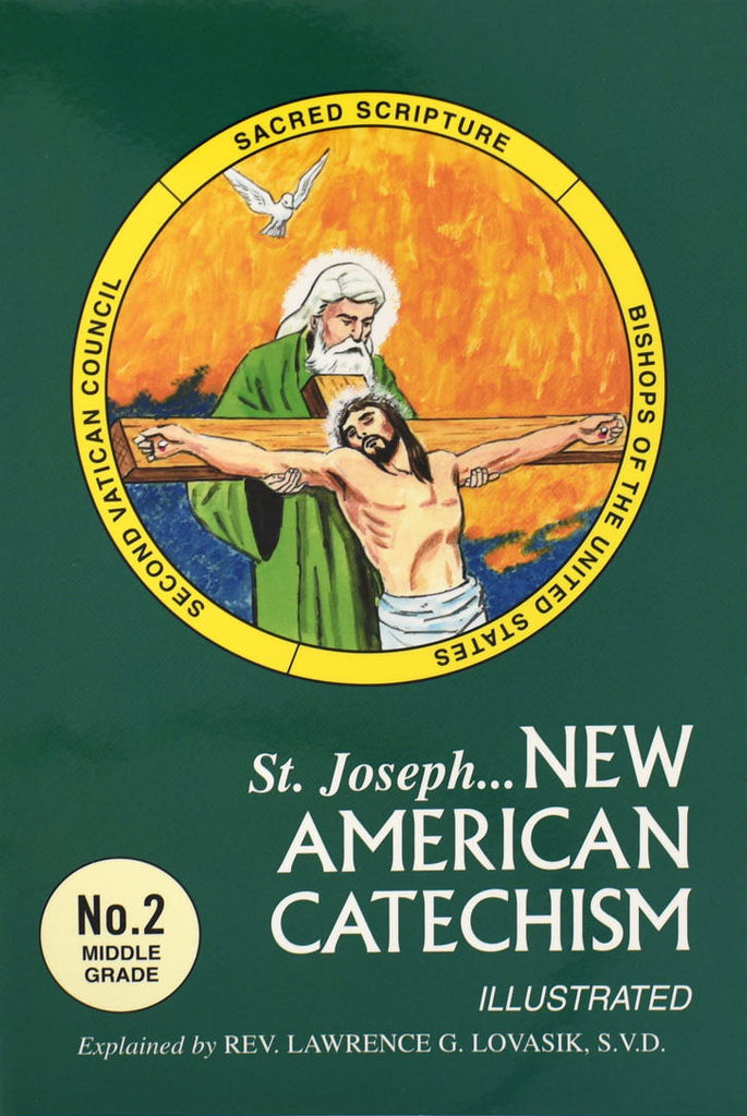 St. Joseph New American Catechism - No. 2 Middle Grade