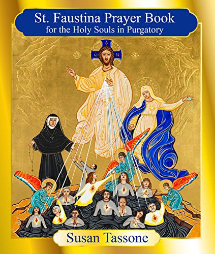 St. Faustina Prayer Book for the Holy Souls in Purgatory - Catholic Shoppe USA