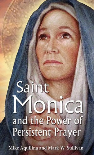 Saint Monica and the Power of Persistent Prayer - Catholic Shoppe USA