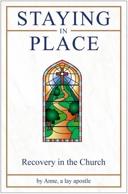Staying in Place - Recovery in the Church