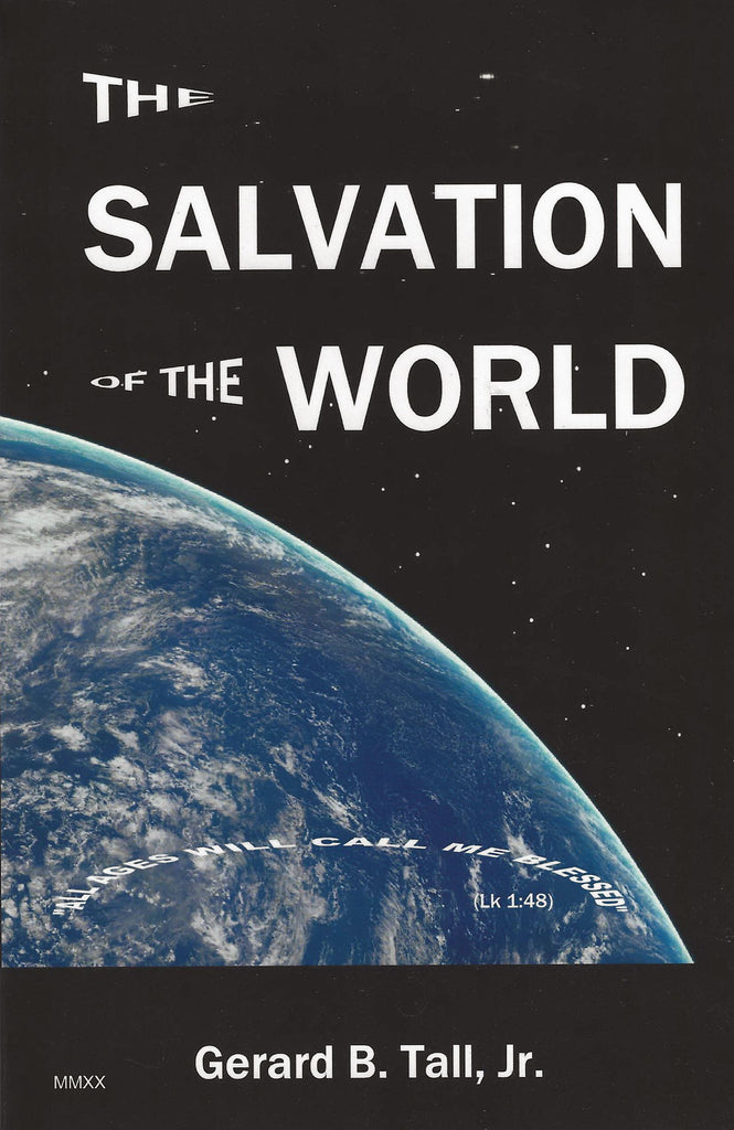 "The Salvation of The World - ""All Ages Will Call Me Blessed"""