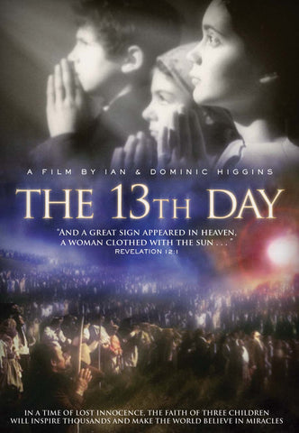 The 13th Day DVD - Catholic Shoppe USA