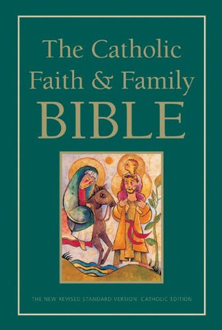 The Catholic Faith and Family Bible - Catholic Shoppe USA