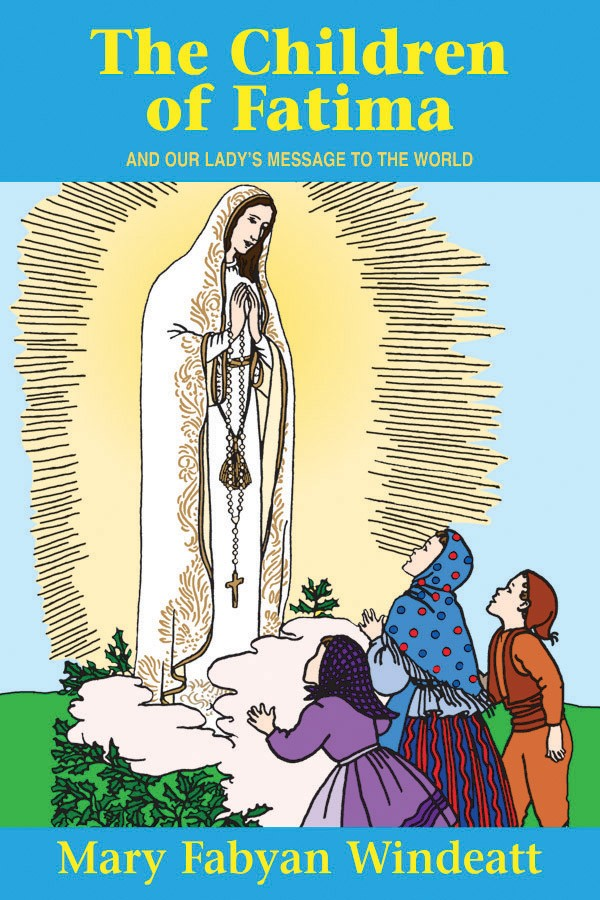 The Children of Fatima and Our Lady's Message to the World - Catholic Shoppe USA