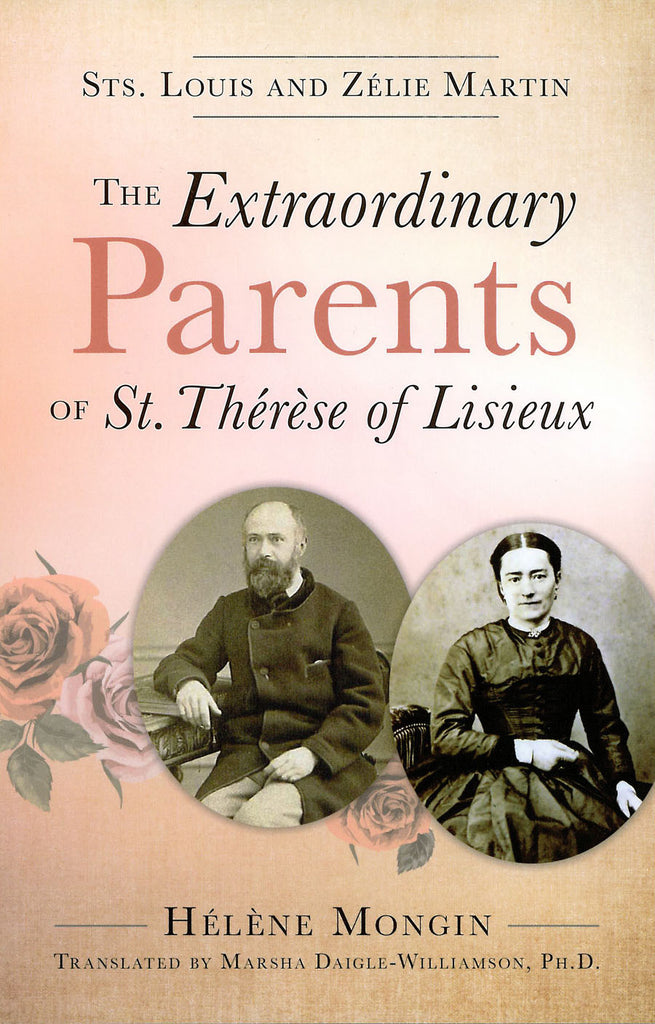 The Extraordinary Parents of St. Thérèse of Lisieux - Catholic Shoppe USA