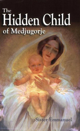 The Hidden Child of Medjugorje - Catholic Shoppe USA