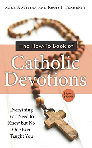 The How-To Book of Catholic Devotions - Catholic Shoppe USA