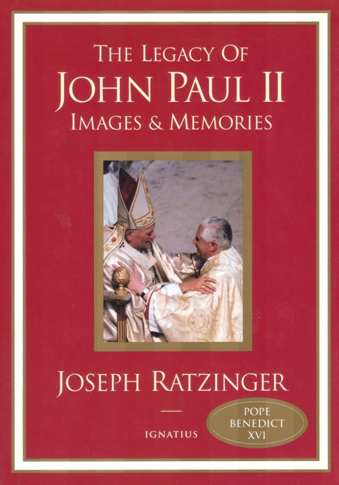 The Legacy of John Paul II - Images & Memories - Catholic Shoppe USA