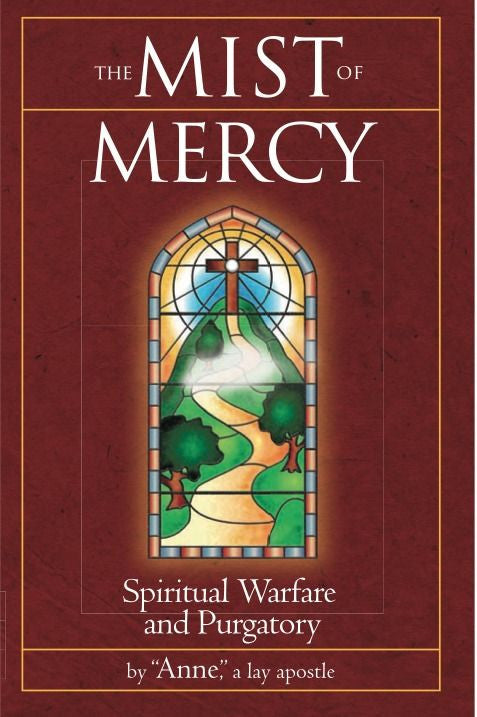 The Mist of Mercy - Spiritual Warfare and Purgatory - Catholic Shoppe USA