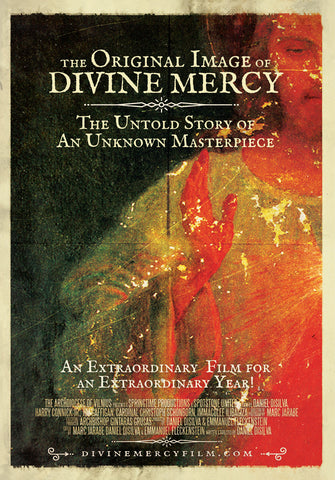 The Original Image of Divine Mercy - The Untold Story of an Unknown Masterpiece